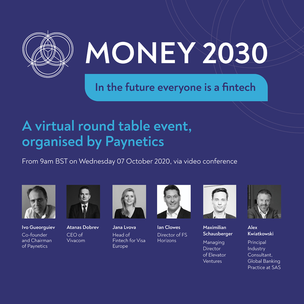 Money2030 round table – 7th October – In the Future, Everyone's a Fintech